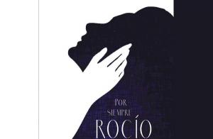 'Por siempre Rocío. Historia de una estrella'